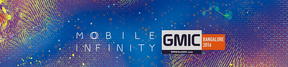 GMIC Bangalore: India's Largest Mobile Conference to be held on November 16th and 17th, 2016